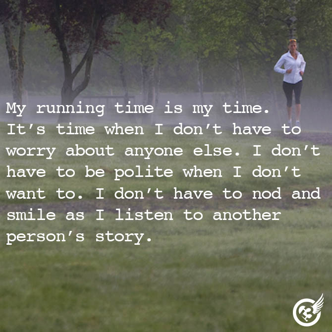 I am a solitary runner. I love...