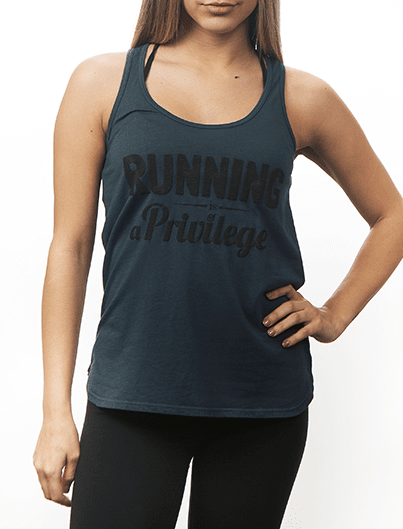 RUNNING IS A PRIVILEGE tank