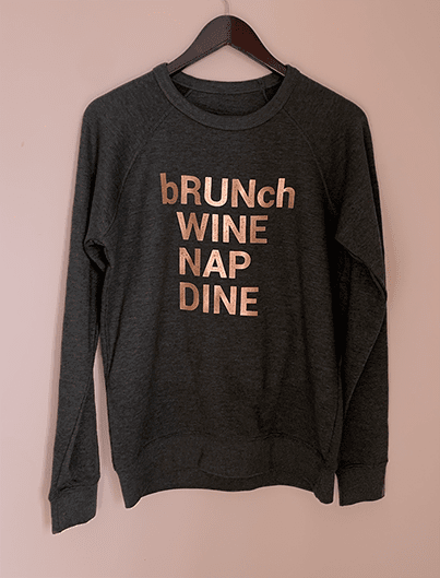 bRUNch, WINE, NAP, DINE french terry crew, heather charcoal
