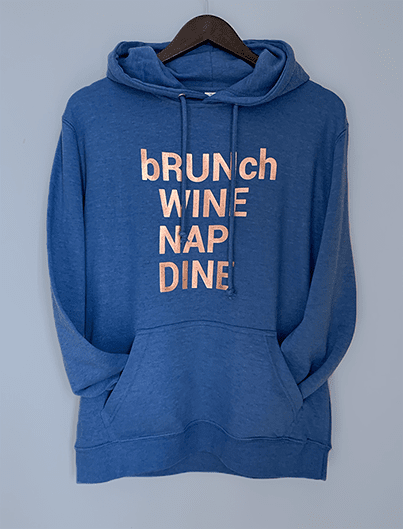bRUNch WINE NAP DINE frech terry hoodie, heather royal