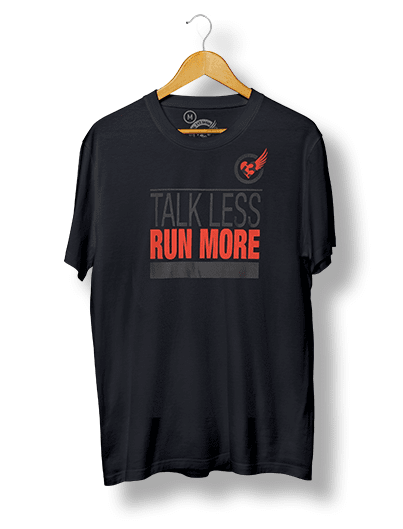 TALK LESS RUN MORE unisex dri-fit