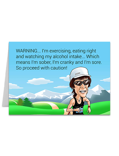 Warning... I'm exercizing - Greeting Card